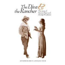 Diva and the Rancher, The Story of Norma Piper and George Pocaterra by Jennifer Hamblyn | 9781894765701 | Booktopia Pozostałe
