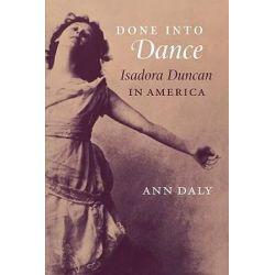 Done into Dance by Ann Daly | 9780819565600 | Booktopia Pozostałe