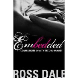Embedded by Ross Dale | 9781402212178 | Booktopia Biografie, wspomnienia