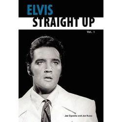 Elvis-Straight Up, Volume 1, by Joe Esposito and Joe Russo by Joe Esposito | 9780979713200 | Booktopia Biografie, wspomnienia