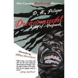 Dreadnaught, King of Afropunk by D. H. Peligro | 9780985490270 | Booktopia Biografie, wspomnienia