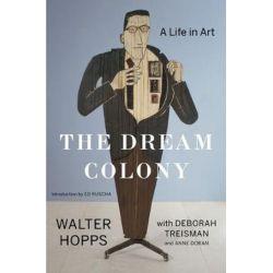 Dream Colony, A Life in Art by Doran | 9781632865298 | Booktopia Pozostałe