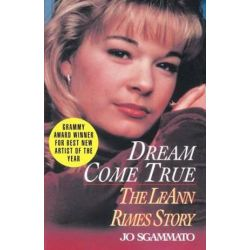Dream Come True, The Leann Rimes Story by Jo Sgammato | 9780345472762 | Booktopia Pozostałe