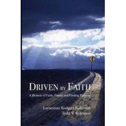 Driven by Faith by Earnestine Rodgers Robinson   9780988655256   Booktopia Biografie, wspomnienia