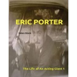 Eric Porter - The Life of an Acting Giant, Biography by Helen Monk   9781539469582   Booktopia