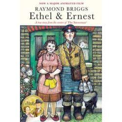 Ethel & Ernest by Raymond Briggs | 9781911214601 | Booktopia Biografie, wspomnienia