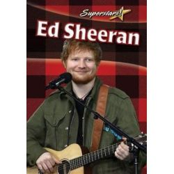 Ed Sheeran Pop Singer, Pop Singer by Seigel Rachel | 9780778748472 | Booktopia