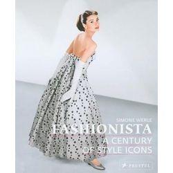 Fashionista, a Century of Style Icons by WERLE SIMONE   9783791339368   Booktopia Pozostałe