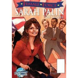 Female Force, Sarah Palin the Sequel by Dan Rafter | 9781450735315 | Booktopia
