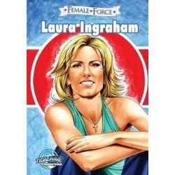 Female Force, Laura Ingraham by Jerome Maida   9781948724210   Booktopia Biografie, wspomnienia