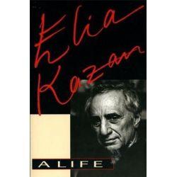 Elia Kazan, A Life by Elia Kazan | 9780306808043 | Booktopia