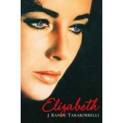 Elizabeth by J. Randy Taraborrelli   9780330433907   Booktopia Biografie, wspomnienia