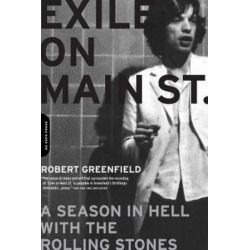 Exile on Main Street, A Season in Hell with the Rolling Stones by Robert Greenfield | 9780306815638 | Booktopia Pozostałe