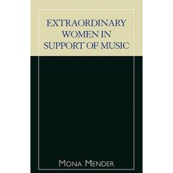 Extraordinary Women in Support of Music by Mona Mender | 9780810846555 | Booktopia Pozostałe