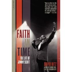 Faith In Time, The Life Of Jimmy Scott by David Ritz | 9780306812293 | Booktopia Biografie, wspomnienia