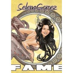 Fame, Selena Gomez by Alex Lopez   9781450766791   Booktopia