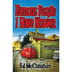 Famous People I Have Known, Kentucky Voices, 2 by Ed McClanahan | 9780813190693 | Booktopia