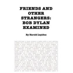 Friends and Other Strangers, Bob Dylan Examined by Harold Lepidus | 9781910773406 | Booktopia Pozostałe