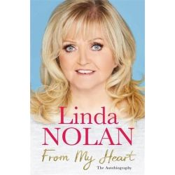 From My Heart, The Autobiography by Linda Nolan | 9781509876341 | Booktopia Biografie, wspomnienia