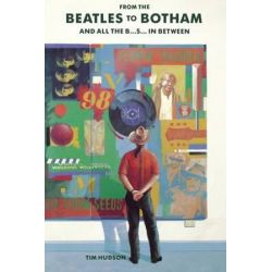 From the Beatles to Botham by Tim Hudson | 9781782810964 | Booktopia Biografie, wspomnienia