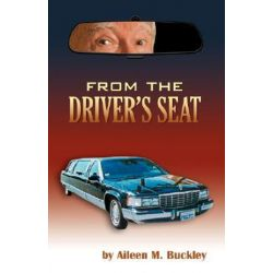 From the Driver's Seat by Aileen M Buckley   9780741433664   Booktopia Biografie, wspomnienia