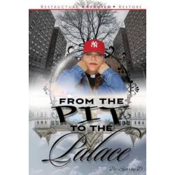 From the Pit to the Palace, Restructure Rebuild Restore by Sparky D | 9781533392909 | Booktopia Pozostałe