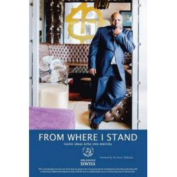 From Where I Stand, Iconic Ideas Echo Into Eternity by Sihlangule Mmiselo Siwisa | 9781504994118 | Booktopia Pozostałe