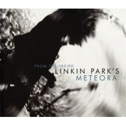 From the Inside, Linkin Park's Meteora by Michael Smith | 9780960357413 | Booktopia