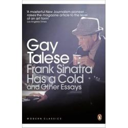 Frank Sinatra Has A Cold, And Other Essays by Gay Talese | 9780141194158 | Booktopia Biografie, wspomnienia