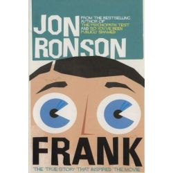 Frank: The True Story That Inspired the Movie by Jon Ronson | 9781509827565 | Booktopia Pozostałe