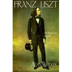 Franz Liszt, The Weimar Years, 1848-1861 by Alan Walker | 9780801497216 | Booktopia Pozostałe