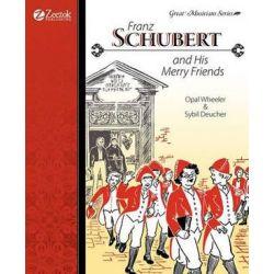 Franz Schubert and His Merry Friends by Opal Wheeler   9781933573137   Booktopia