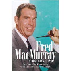 Fred Macmurray by Charles Tranberg | 9781593930998 | Booktopia Pozostałe