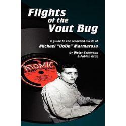 Flights of the Vout Bug by Dieter Salemann   9781593933371   Booktopia Biografie, wspomnienia