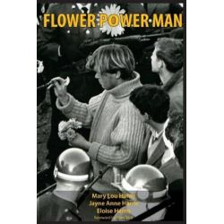 Flower Power Man by Mary Lou Harris | 9780692941805 | Booktopia