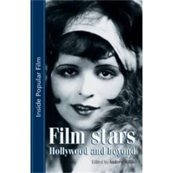 Film Stars, Hollywood and Beyond by Andrew Willis | 9780719056451 | Booktopia Biografie, wspomnienia