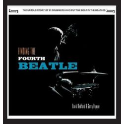Finding the Fourth Beatle, The 23 Drummers Who Put the Beat Behind the Fab Three by David Bedford | 9783732398423 | Booktopia