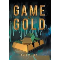 Game of Gold by Lara Onegina | 9781543401196 | Booktopia Pozostałe