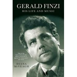 Gerald Finzi, His Life and Music by Diana McVeagh | 9781843836025 | Booktopia Pozostałe