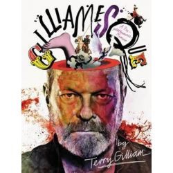 Gilliamesque, A Pre-Posthumous Memoir by Terry Gilliam | 9780062563637 | Booktopia Biografie, wspomnienia