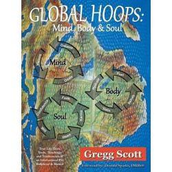 Global Hoops, Mind, Body and Soul by Gregg Scott | 9781412011259 | Booktopia Pozostałe