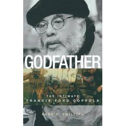 Godfather, The Intimate Francis Ford Coppola by Gene D. Phillips | 9780813123042 | Booktopia Pozostałe