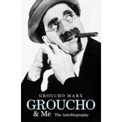 Groucho and Me, The Autobiography by Groucho Marx | 9780753519509 | Booktopia Pozostałe