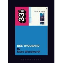 Guided by Voices Bee Thousand, 33 1/3 by Marc Woodworth   9780826417480   Booktopia Biografie, wspomnienia
