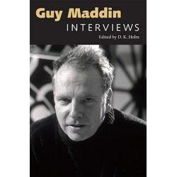 Guy Maddin, Interviews by D. K. Holm | 9781604735635 | Booktopia Biografie, wspomnienia