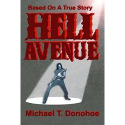 Hell Avenue by Michael T Donohoe   9781505461381   Booktopia Pozostałe