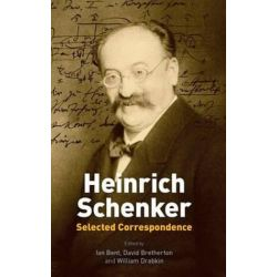 Heinrich Schenker, Selected Correspondence by Ian Bent | 9781843839644 | Booktopia Pozostałe