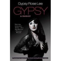 Gypsy by Gypsy Rose Lee | 9781883319953 | Booktopia Pozostałe