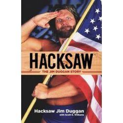 Hacksaw by JIM & WILLIAMS, SCOTT DUGGAN   9781600786860   Booktopia Pozostałe