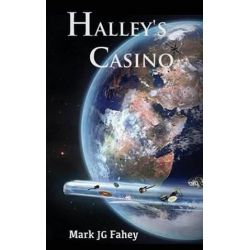 Halley's Casino, The Adventures of Nebula Yorker by Mark Jg Fahey | 9780994891808 | Booktopia Biografie, wspomnienia